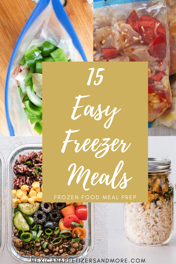 15 Easy Freezer Meals