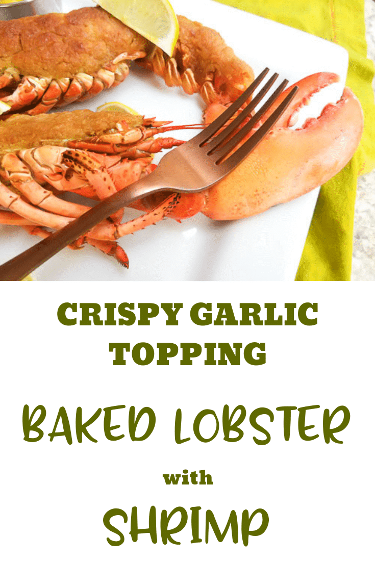 This Crispy Garlic Topping Baked Lobster (with Shrimp) is stuffed with pieces of seasoned succulent tender shrimp and then topped with fresh homemade buttery garlic breadcrumbs that forms a crispy delicious topping and keeps the filling perfectly moist. #bakedwholelobster #garliclobster #seafoodrecipes #lobsterrecipes #ovenbakedlobster #lobsterdishes #wholelobster #lobstertailrecipes