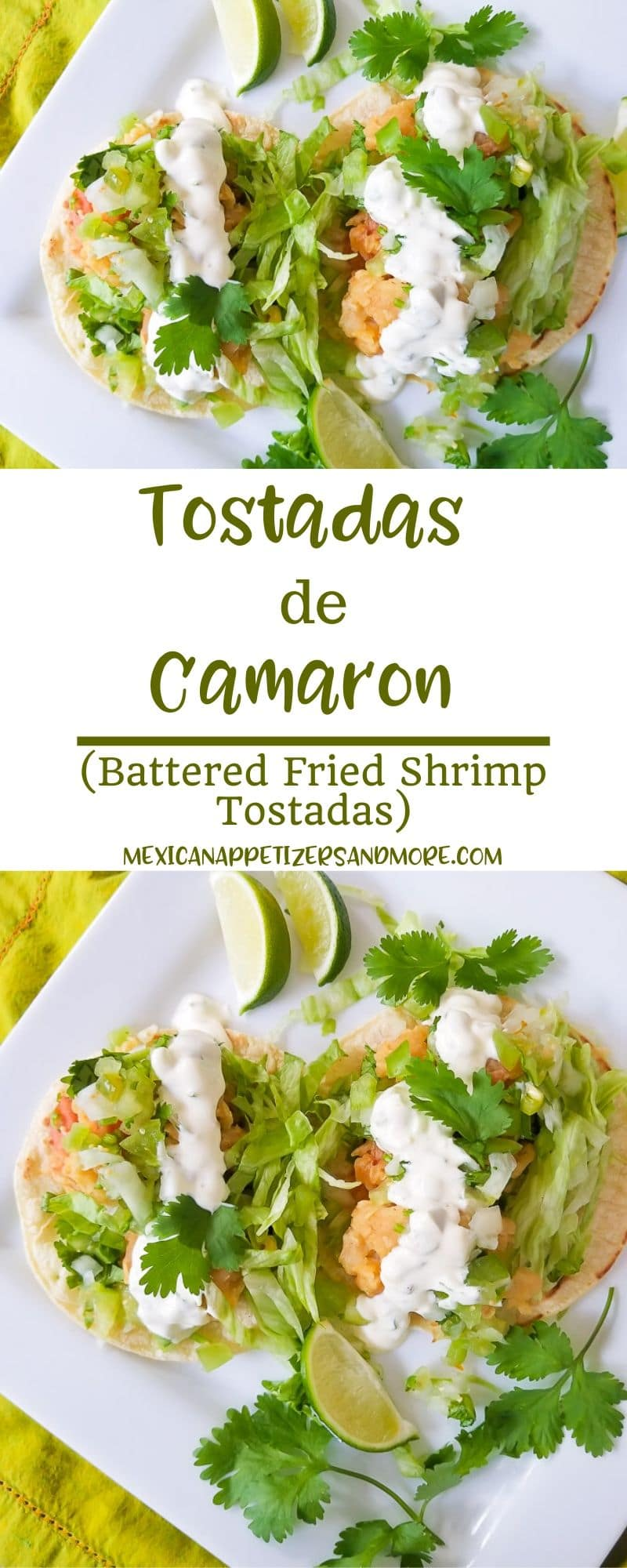 These Tostadas de Camaron (Battered Fried Shrimp Tostadas) are hyper delicious and ultra satisfying for any tostada craving! Topped with shredded lettuce and chopped cilantro.  Then finished off with a delectable Jalapeño Tartar Sauce, hyper tasty Tomatillo Pico de Gallo and lime juice! #tostadasdecamaron #shrimpstostadasmexican #shrimptostadaseasy