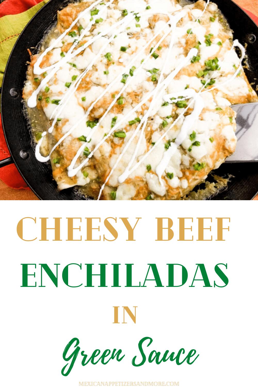 Cheesy Beef Enchiladas in Green Sauce