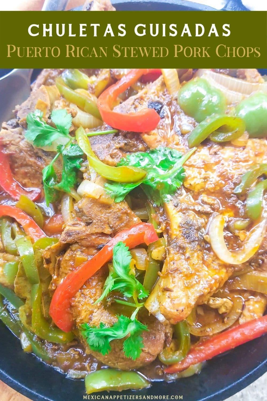 Chuletas Guisadas (Puerto Rican Stewed Pork Chops)