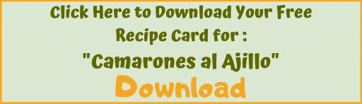 Download recipe card for Camarones al Ajillo (Garlic Shrimp).