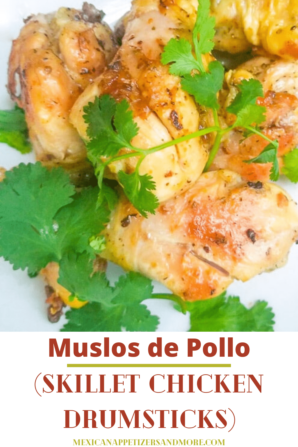 Muslos de Pollo (Skillet Chicken Drumsticks)