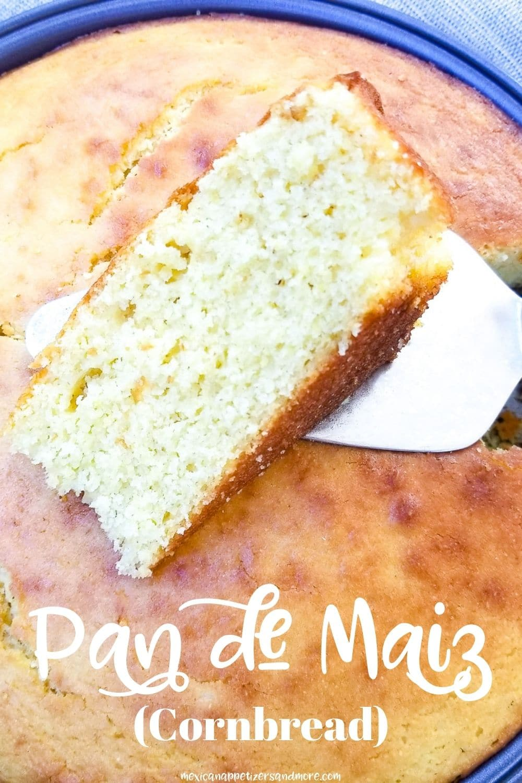 Pan de Maiz (Cornbread)