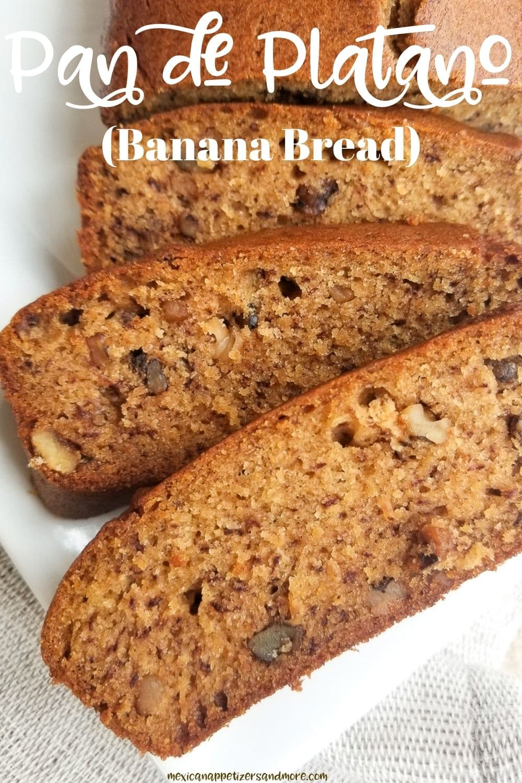 Pan de Platano (Banana Bread)